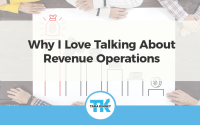 Why I Love Talking About Revenue Operations